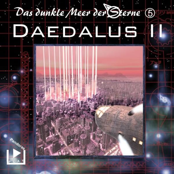 Das Dunkle Meer der Sterne 05 - DAEDALUS, Teil Zwei