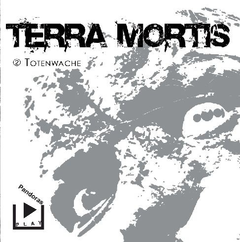 Terra Mortis 02 - Totenwache