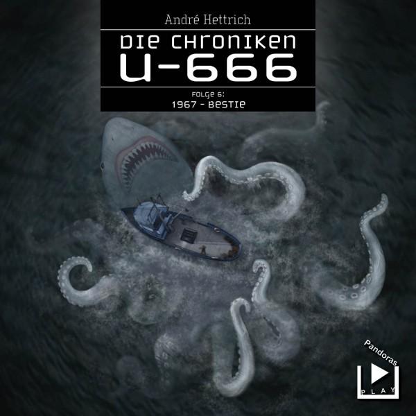 Die Chroniken U666 06 – 1967: Bestie