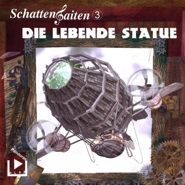 Schattensaiten 03 - Die lebende Statue
