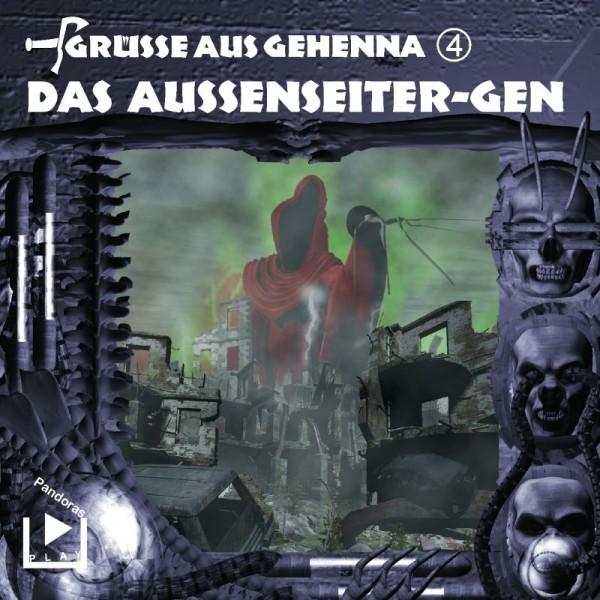Grüße aus Gehenna 04 - Das Aussenseiter-Gen
