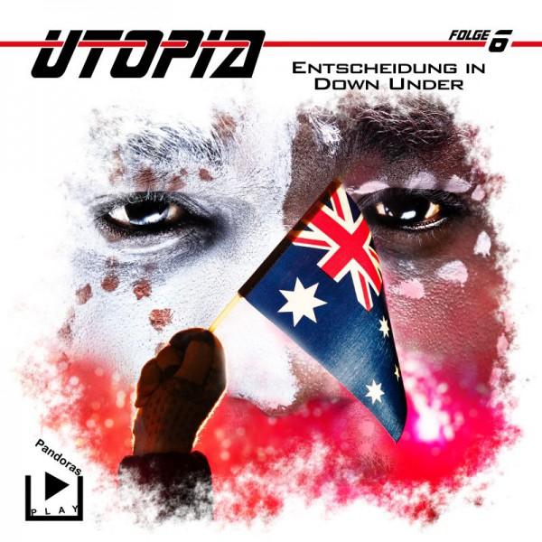 Utopia 06 – Entscheidung in Down Under