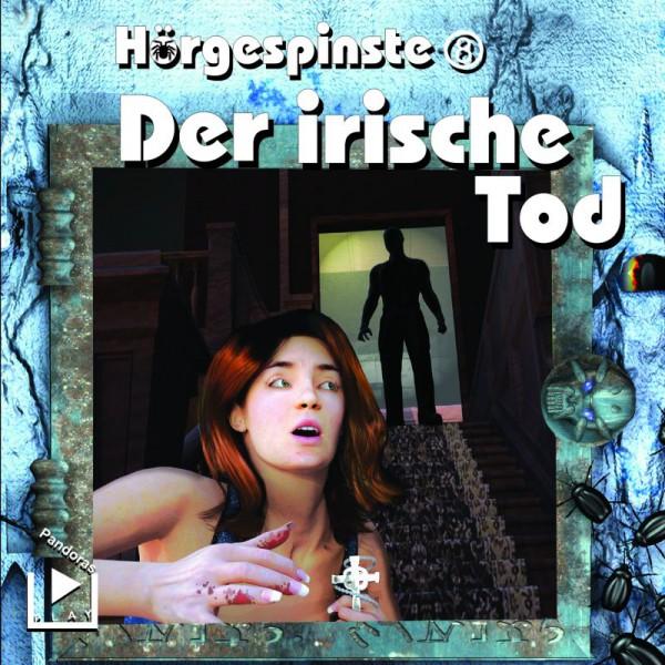 Hörgespinste 8 – Der irische Tod