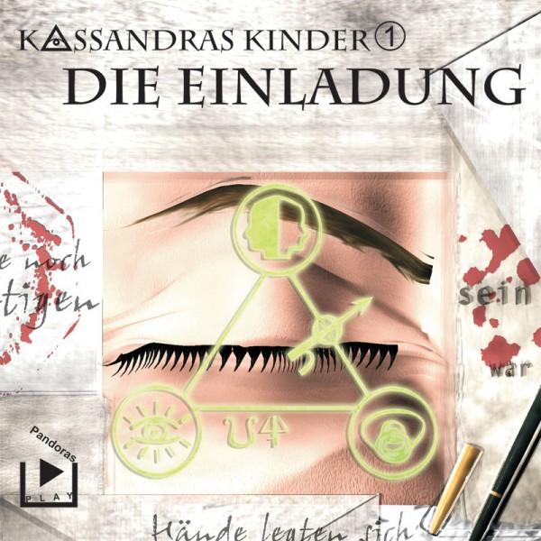 Kassandras Kinder 01 - Die Einladung