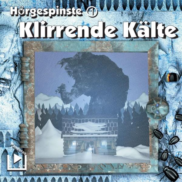 Hörgespinste 01 - Klirrende Kälte