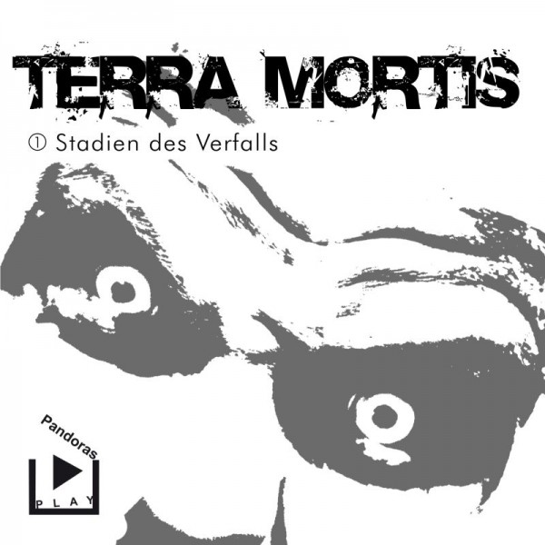 Terra Mortis 01 - Stadien des Verfalls