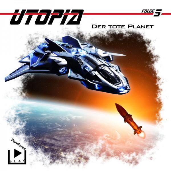 Utopia 5 – Der tote Planet