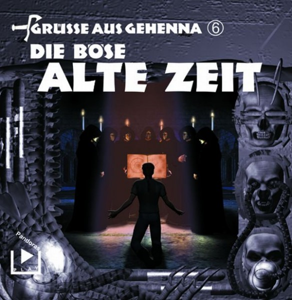 Grüße aus Gehenna 06 - Die Böse Alte Zeit