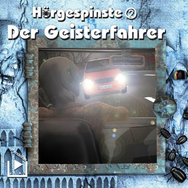 Hörgespinste 02 - Der Geisterfahrer
